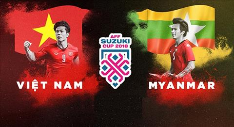 Ket qua Myanmar vs Viet Nam tran dau bang A AFF Cup 2018