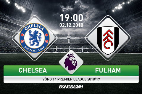 Nhận định Chelsea vs Fulham (19h00 ngày 212) hình ảnh