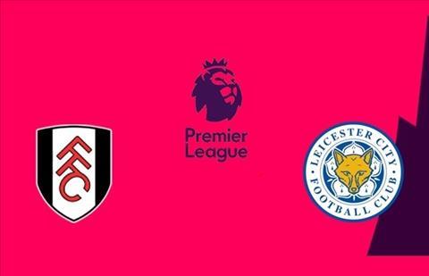 Fulham vs Leicester 2h45 ngày 612 (Ngoại hạng Anh 201819) hình ảnh