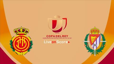 Valladolid vs Mallorca 3h30 ngày 612 (Cúp Nhà vua TBN 201819) hình ảnh