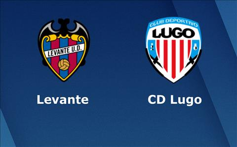 Levante vs Lugo 18h00 ngày 612 (Cúp Nhà vua TBN 201819) hình ảnh