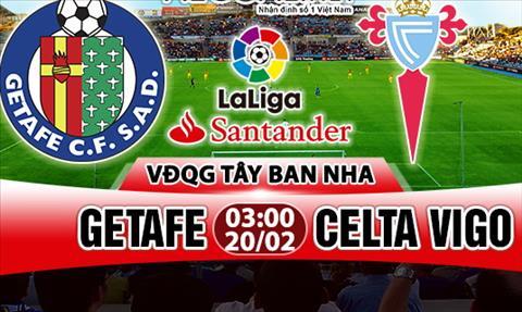 Nhan dinh Getafe vs Celta Vigo 03h00 ngay 202 (La Liga 201718) hinh anh
