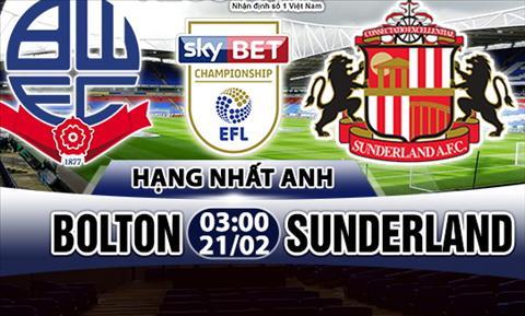 Nhan dinh Bolton vs Sunderland 03h00 ngay 212 (Hang Nhat Anh) hinh anh