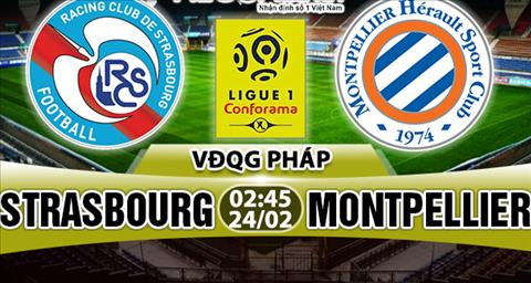 Nhan dinh Strasbourg vs Montpellier 02h45 ngay 242 (Ligue 1 201718) hinh anh