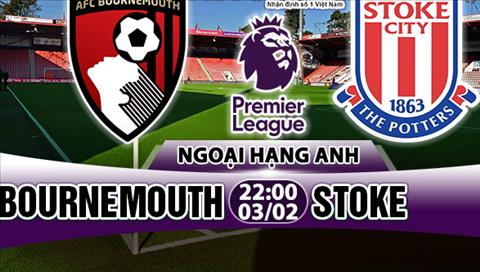 Nhan dinh Bournemouth vs Stoke 22h00 ngày 32 (Premier League) hinh anh