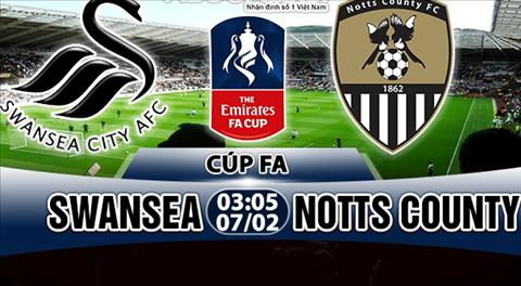 Nhan dinh Swansea vs Notts County 03h05 ngay 72 (FA Cup 201718) hinh anh