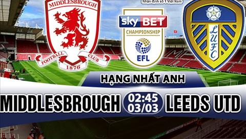 Nhan dinh Middlesbrough vs Leeds 2h45 ngay 33 (Hang Nhat Anh) hinh anh