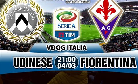 Nhan dinh Udinese vs Fiorentina 21h00 ngay 43 (Serie A 201718) hinh anh