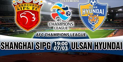 Nhan dinh Shanghai SIPG vs Ulsan Hyundai 19h00 ngay 73 (AFC Champions League 2018) hinh anh