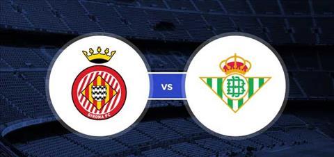 Nhan dinh Girona vs Betis 02h00 ngay 144 La Liga 201718 hinh anh