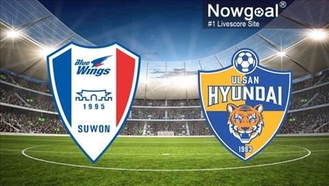 Nhận định Suwon Bluewings vs Ulsan Hyundai 18h00 ngày 165 cúp C2 hình ảnh