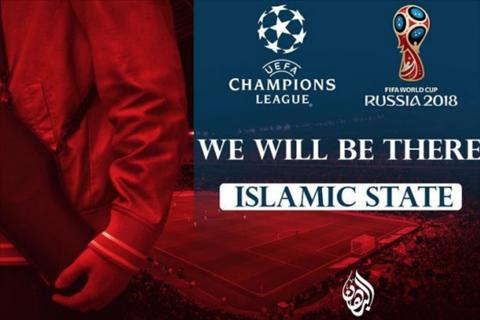 IS de doa World Cup 2018 cung nhu tran chung ket Champions League 2017-18.