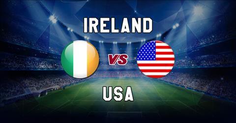 Nhận định Ireland vs Mỹ 02h05 ngày 36 Giao hữu quốc tế hình ảnh