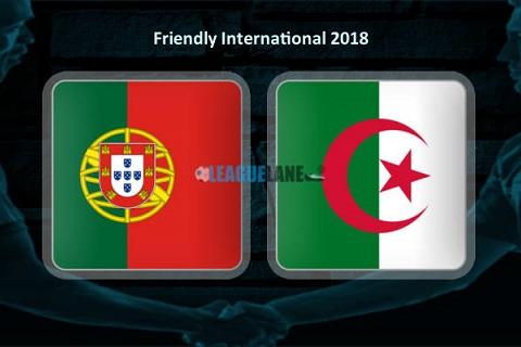 Nhận định Bồ Đào Nha vs Algeria giao hữu World Cup 2018 ảnh 4