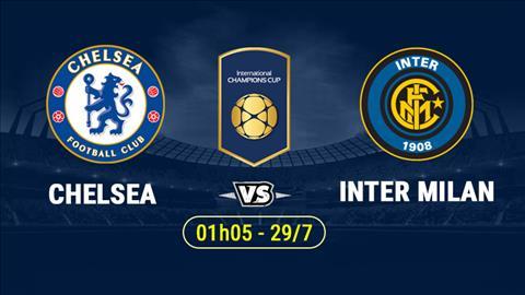 Nhận định Chelsea vs Inter Milan 01h00 ngày 297 ICC 2018 hình ảnh