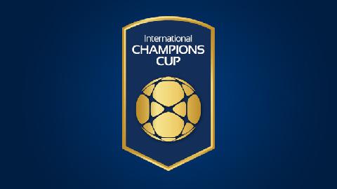 Lịch thi đấu ICC 2018-Kết quả bóng đá International Champions Cup hình ảnh