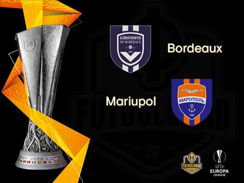 Nhận định Bordeaux vs Mariupol 01h45 ngày 178 Europa League 2019 hình ảnh
