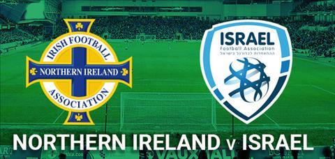 Nhận định Bắc Ireland vs Israel 01h45 ngày 129 Giao hữu Quốc tế hình ảnh