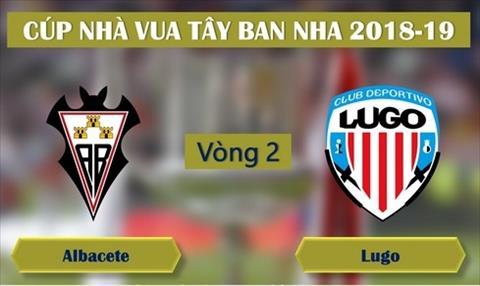 Nhận định Albacete vs Lugo 01h00 ngày 149 Cúp Nhà vua TBN 2019 hình ảnh