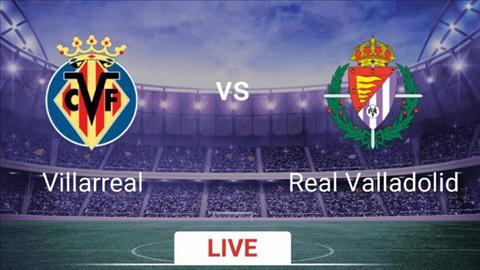 Villarreal vs Valladolid 18h00 ngày 219 La Liga 201920 hình ảnh