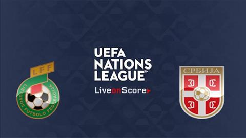 Nhận định Lithuania vs Serbia 01h45 ngày 89 UEFA Nations League hình ảnh
