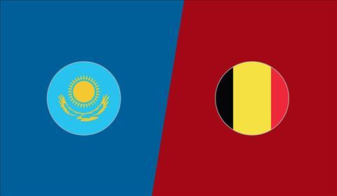 Kazakhstan vs Bỉ 20h00 ngày 1310 Vòng loại Euro 2020 hình ảnh