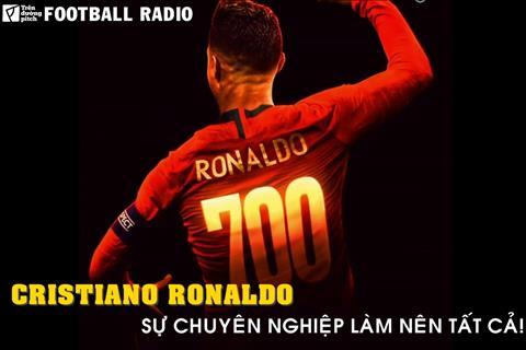 FOOTBALL RADIO SỐ 13 Cristiano Ronaldo và cột mốc 700 bàn hình ảnh