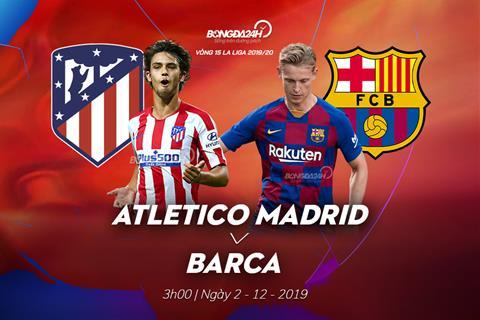 Trực tiếp Atletico Madrid vs Barca bóng đá TBN La Liga 201920 hình ảnh