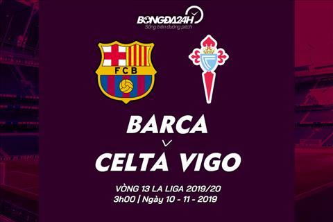 Trực tiếp Barca vs Celta Vigo bóng đá TBN La Liga 20192020 hình ảnh