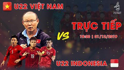 Trực tiếp bóng đá U22 Việt Nam vs U22 Indonesia Sea Games 30 hình ảnh