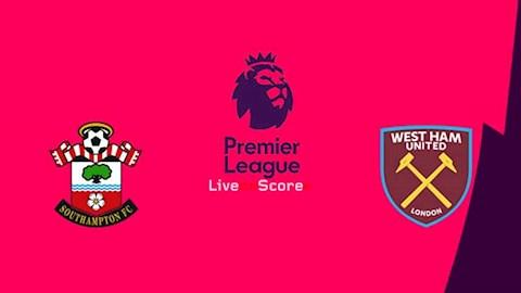 Southampton vs West Ham 0h30 ngày 1512 Premier League 201920 hình ảnh