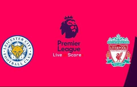 Nhận định Leicester vs Liverpool (3h ngày 2712) Theo thuở, theo thời hình ảnh 3