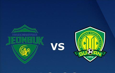 Jeonbuk vs Beijing Guoan 17h00 ngày 63 (AFC Champions League 201819) hình ảnh
