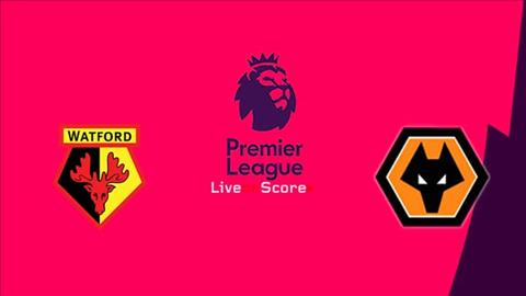 Watford vs Wolves 22h00 ngày 11 Premier League 201920 hình ảnh