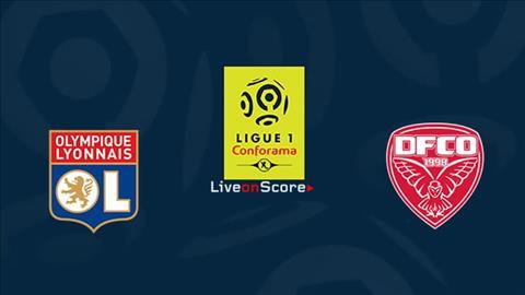 Lyon vs Dijon 22h00 ngày 64 (Ligue 1 201819) hình ảnh
