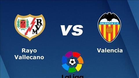 Vallecano vs Valencia 23h30 ngày 64 (La Liga 201819) hình ảnh