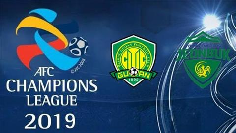 Beijing Guoan vs Jeonbuk 19h00 ngày 75 (AFC Champions League 2019) hình ảnh