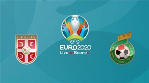 Serbia vs Lithuania 1h45 ngày 116 (Vòng loại Euro 2020) hình ảnh