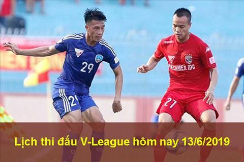 Lịch thi đấu V-League 1362019 - LTĐ BĐ Việt Nam trực tiếp VTV6 hình ảnh