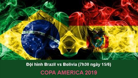 Đội hình Brazil vs Bolivia ngày 156 - Khai mạc Copa America 2019 hình ảnh