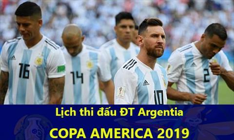 Lịch thi đấu Argentina tại Copa America 2019 - LTĐ ĐT Argentina hình ảnh
