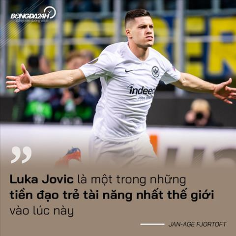 info Luka Jovic duoc khen ngoi