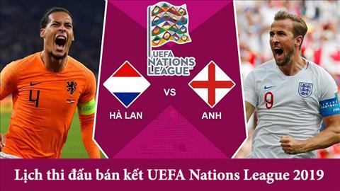 Lịch thi đấu bán kết Nations League 2019 - LTĐ Hà Lan vs Anh 76 hình ảnh
