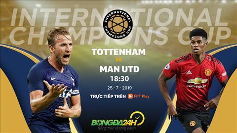 MU vs Tottenham link xem trực tiếp ICC Cup 2019 tại FPT Play hình ảnh