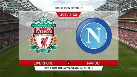Liverpool vs Napoli 23h00 ngày 287 Giao hữu hè 2019 hình ảnh