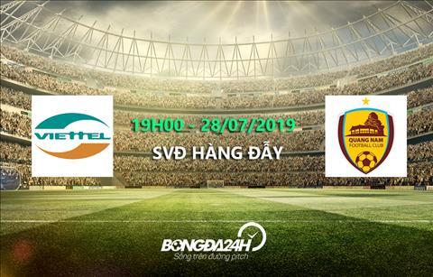 Trực tiếp bóng đá Viettel vs Quảng Nam link xem V-League 2019 tối nay hình ảnh