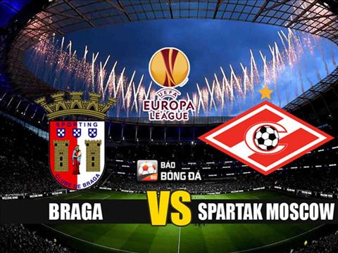 Nhan dinh Braga vs Spartak Moscow 1h45 ngay 23/8 (Europa League 2019/20)