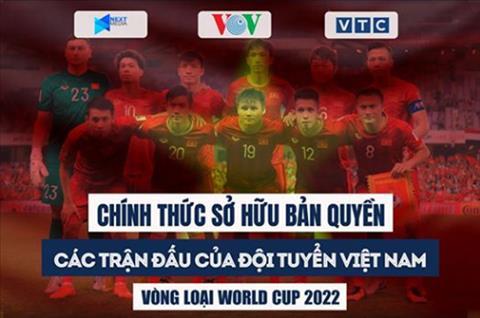 Cac tran dau cua tuyen Viet Nam o vong loai World Cup 2022 se duoc phat song tren VOV/VTC