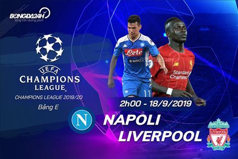 Trực tiếp Napoli vs Liverpool bảng E Cúp C1 châu Âu 2019 đêm nay hình ảnh