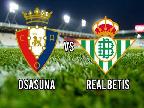 Osasuna vs Betis 2h00 ngày 219 La Liga 201920 hình ảnh